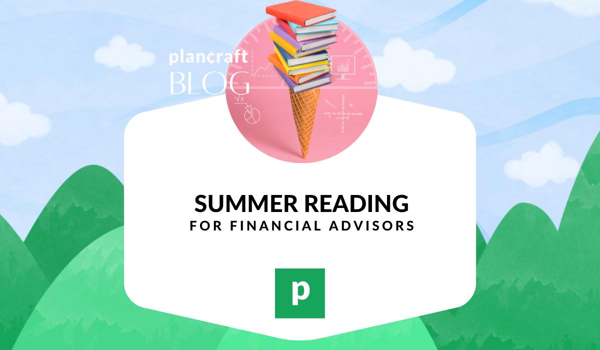 Summer reading for financial advisors