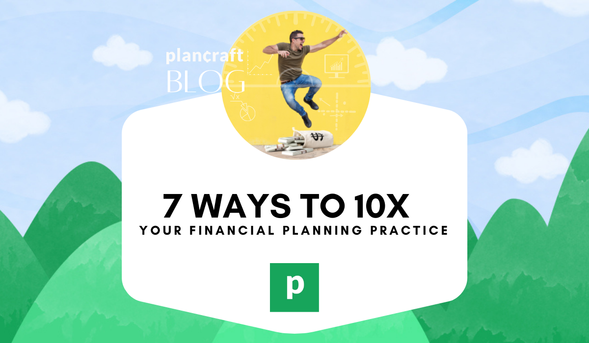 10x Your Planning Firm
