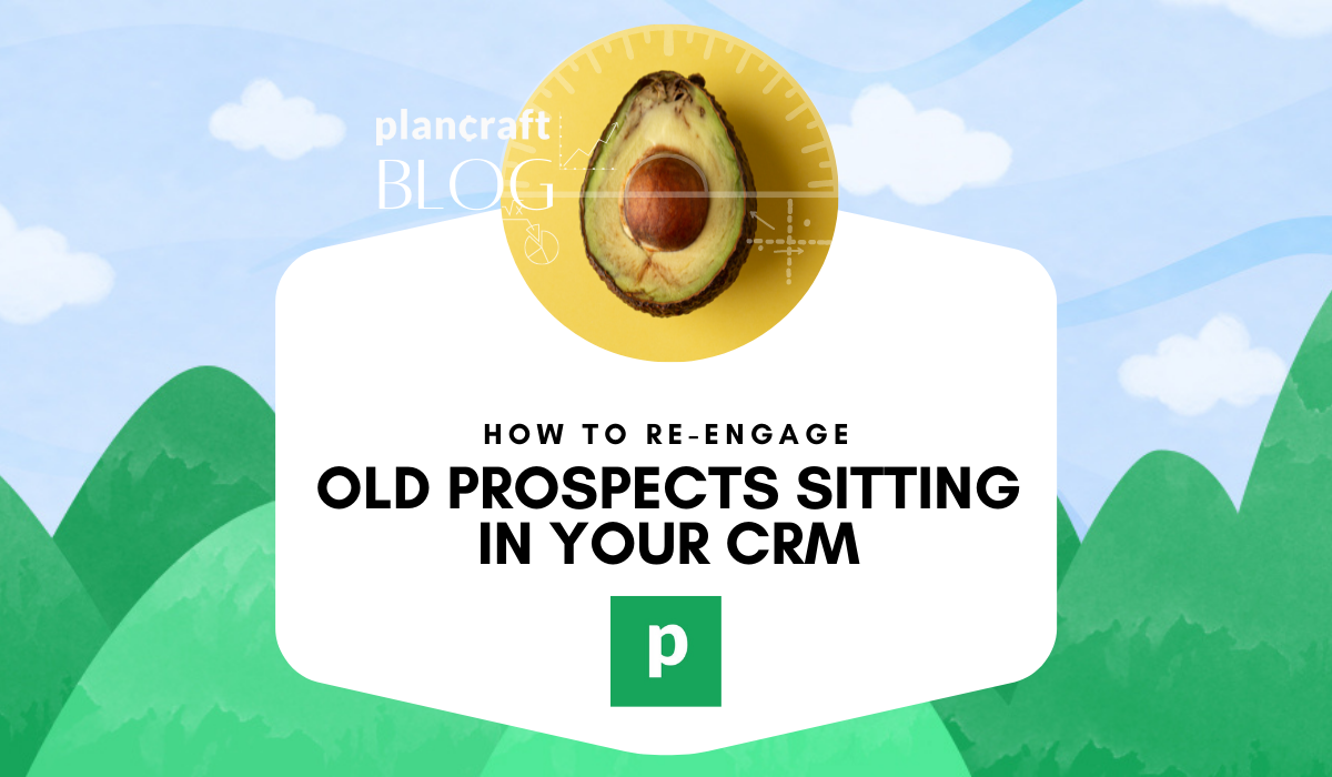 Re-engaging old prospects