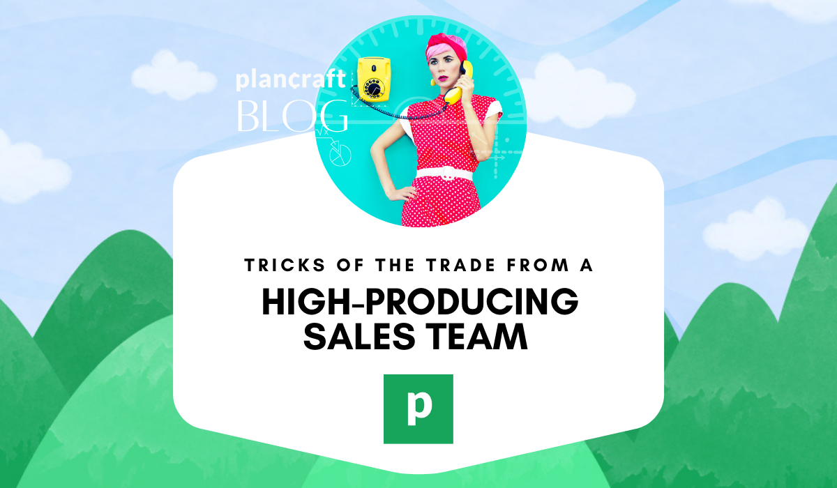 Tricks of the Trade from a High-Producing Sales Team