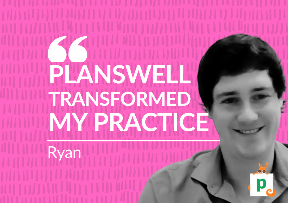 Planswell Transformed My Practice